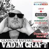 DJ Vadim Craft - Live Set at Heineken Celebration Of Life @ V Gallery(Bern) 3.8.2012