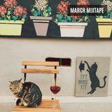 March Mixtape #1