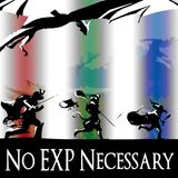 No EXP Necessary – Episode 37 – Vacation: Part 2 – Kava and Athea's Week – A D&D Podcast