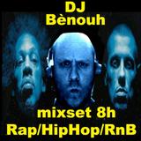 DJ Bènouh - 8h de Rap/RnB/HipHop (un peu de pop la 1ère heure) 20/07/2019 Annif Vanessa 30ans