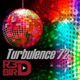 R3DBIRD  - Turbulence 72 Disco!