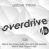Oscar Troya - Overdrive 026 (Alfa Radio)