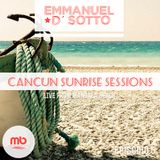 Cancun Sunrise Sessions 2014 Mixed By Emmanuel D' Sotto (Episode 05)