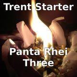 Panta Rhei Three