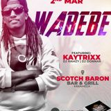 Kaytrixx LIVE @ Scotch Baron Kakamega - Wabebee (2nd March 2019) - Spin Cycle Entertainment