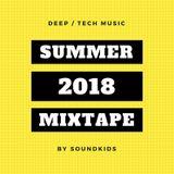 SOUNDKIDS - SUMMER 2018 MIXTAPE