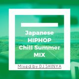 Japanese HIPHOP Chill Summer MIX (Mixed by DJ SHINYA)