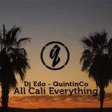 All Cali Everything - Dj Edo x QuintinCo