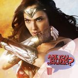 Are You Sitting Comfortably? #111 - Wonder Woman