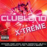 CLUBLAND X-TREME (CD1)