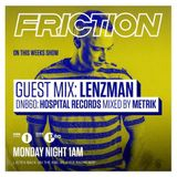 Friction - BBC Radio 1 (Lenzman & Metrik Guest Mixes) (27-09-2016)