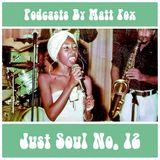 Just Soul #12 (Crossover Soul, Deep Soul & Lowrider Oldies)
