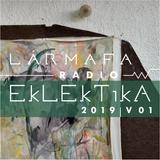 FLAcLOSsLESs-Larmafa-Radio-Eklektika • V—01 • 08-03-2019