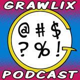 The Grawlix Podcast #6: Gooey Dreamy Guy