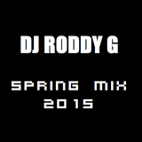 Dj Roddy G - 2015 Spring Dance Mix