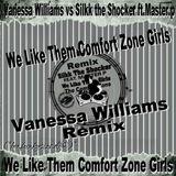 Vanessa Williams ,Silkk the Shocker ft.Master.p - We Like them Comfort Zone Girls - by.funkysize.dj®