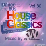 Dance To The 80s Vol 30