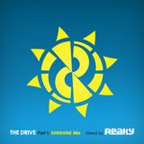 Reaky - THE DRIVE - Part 1: SunShine Mix