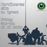 Nerdiverse with DJ Tyrant on IO Radio 260517