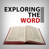 Thanksgiving Edition of Exploring The Word