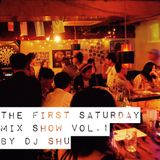 The First Saturday Mix Show  Vol.1 by DJ SHU