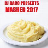DJ DACO Presents Mashed 2017