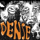 The Independent Hour - DENSE