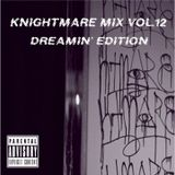 KnightMare Mix Vol.12 DREAMIN' EDITION