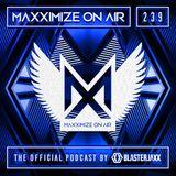 BLASTERJAXX - MAXXIMIZE RADIO 239: YEARMIX