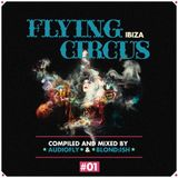 01 Compiled & Mixed By Audiofly – Flying Circus Ibiza #01 - MINI MIX