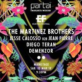 The Martinez Brothers – Live @ Partai, Margarita Weekend (Venezuela) – 10-MAR-2018
