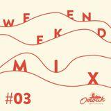 Ombak Mixtape Weekend #3