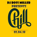 02.04.18 THE CHILL OUT SESSION COMPILED BY DJ ROSS MILLER @ WWW.DJROSSMILLER.PODOMATIC.COM