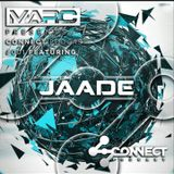 Connect Podcast #001 Featuring  Jaade