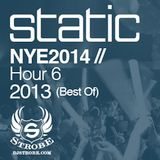 DJ STROBE - NYE2014 AT STATIC HOUR 6 (2013)