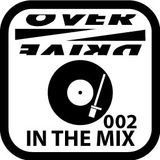 OVERDRIVE in the mix 002 - matt k presents OVERDRIVE in the mix
