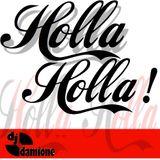 DJ Damione - Holla Holla (Hip-Hop Mixxx)