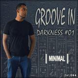 Delon - Groove In Darkness # 01