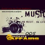 House Affairs #005 (Guest Mix by Fuge Rythmic)