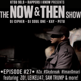 The Now & Then Show #027 (All Is Well With Love)