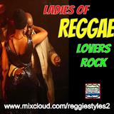 Reggie Styles Ladies Of Reggae Lovers Rock