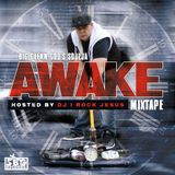 Big Glenn Gods Soulja Presents Awake ( Hosted By DJ I Rock Jesus )