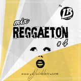 MIX REGGAETON #4
