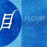 FLOURF Podcast #05 EnjoyTheMusic