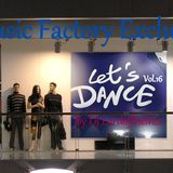 Music Factory Exclusive-Let's Dance16 By Dj LordoftheMix