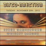 DISCO-NNECTION 11/20/12 with Whiskey Barons (my set 0:00-1h:39min, W.B. 1h:40min--3h:15min)
