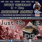 Boogie Down With Dj Migz @ Stomp Radio | Just 45s (A-K) Pt.3