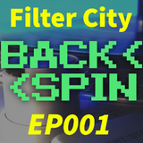 Filter City BACK<<SPIN EP001