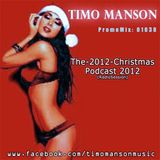 The-2012-Christmas-Podcast(RadioSession)-2012 - by timo manson
