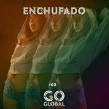 Go Global No. 08 - Enchufado: Uproot Andy, Castro, Alo Wala, Buraka Som Sistema, Dotorado Pro.